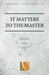 It Matters to the Master - SATB014