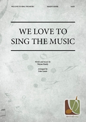 We Love to Sing the Music
