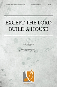 Except the Lord Build a House