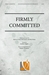 Firmly Committed - SATB049