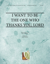 I Want to be the One Who Thanks You, Lord