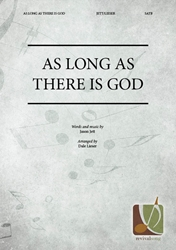 As Long As There Is God