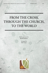From the Cross, Through the Church, to the World